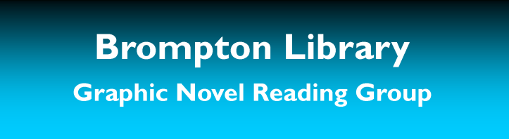 bromptom-library-graphic-novel-reading-group