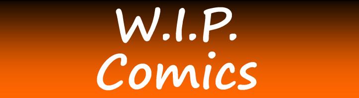 w-i-p-comics
