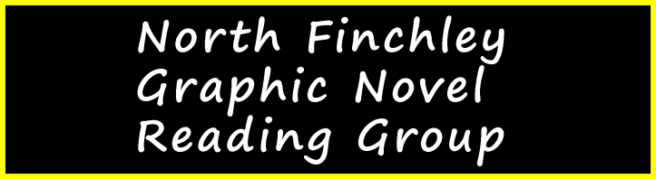 North Finchley Graphic Novel reading group