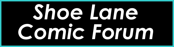 Shoe Lane Comic Forum