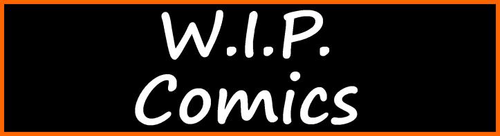 W.I.P. Comics